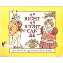 As Right as Right Can Be - Anne Rose