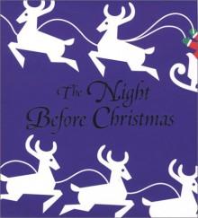 The Night Before Christmas/Twelve Days of Christmas - Robert Sabuda