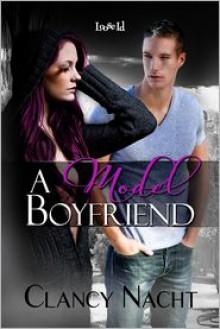 A Model Boyfriend - Clancy Nacht