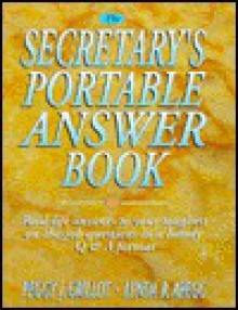 The Secretary's Portable Answer Book - Peggy J. Grillot, Lynda R. Abegg