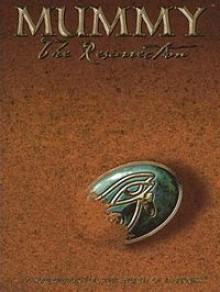 Mummy: The Resurrection - Andrew Bates, Kraig Blackwelder, Jim Comer
