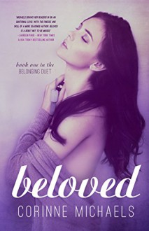 Beloved (The Belonging Duet #1) - Corinne Michaels