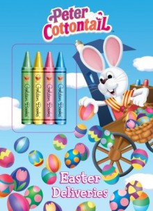 Easter Deliveries (Peter Cottontail) - Golden Books