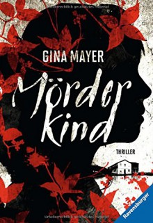 Mörderkind - Gina Mayer