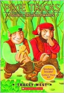 Double Trouble Dwarfs - Tracey West