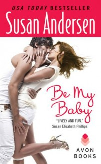 Be My Baby - Susan Andersen