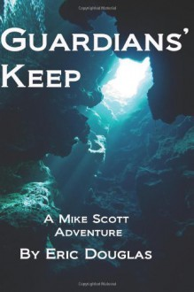 Guardians' Keep - Eric L. Douglas