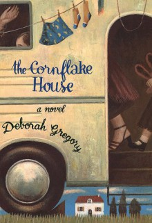 The Cornflake House - Gregory Philippa;Deborah Gregory