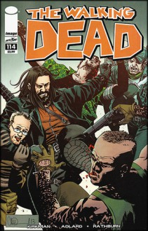 The Walking Dead, Issue #114 - Robert Kirkman, Cliff Rathburn, Charlie Adlard