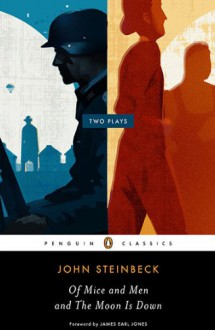 Of Mice and Men and The Moon Is Down (Penguin Classics) - John Steinbeck