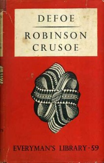 Robinson Crusoe;: The life and strange surprising adventures of Robinson Crusoe, of York, mariner: who lived eight and twenty years all alone in an ... was at last as strangely delivered by pirates - Daniel Defoe, Franciszek Mirandola, Jerzy Szolc
