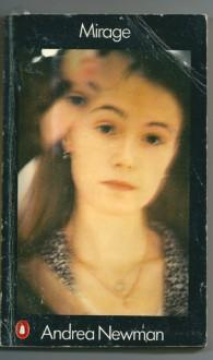 Mirage - Andrea Newman
