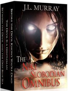 The Niki Slobodian Omnibus - J.L. Murray