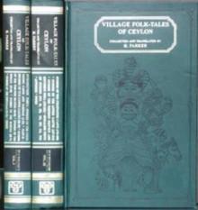 Village Folk-Tales of Ceylon - Henry Parker, H. Parker