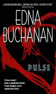 Pulse - Edna Buchanan
