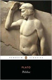 Philebus - Plato, Robin A.H. Waterfield