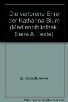 """""""Die Verlorene Ehre Der Katharina Blum"""" - Volker Schlöndorff"""