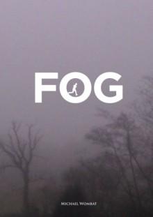 Fog - Michael Wombat