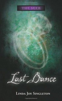 Last Dance - Linda Joy Singleton