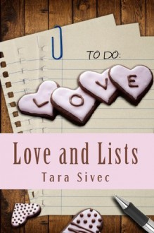 Love and Lists, Chocoholics #1 - Tara Sivec