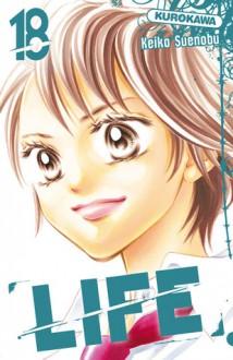 Life, Vol. 18 - Keiko Suenobu