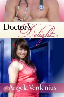 Doctor's Delight - Angela Verdenius