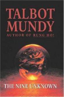 The Nine Unknown - Talbot Mundy