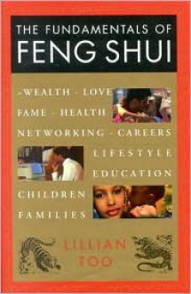The Fundamentals of Feng Shui - Lillian Too