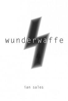Wunderwaffe - Ian Sales