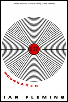 Moonraker (James Bond, #3) - Ian Fleming