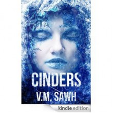 Cinders (Good Tales For Bad Dreams) - V.M. Sawh