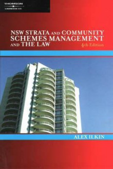 Nsw Strata And Community Schemes Management And The Law - Alex Ilkin
