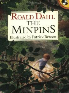 The Minpins - Patrick Benson,Roald Dahl