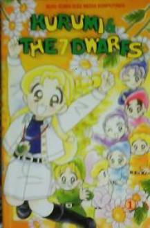 Kurumi & The Seven Dwarfs (1 - 6) - Ryo Takase