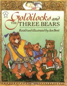 Goldilocks & the Three Bears - Jan Brett