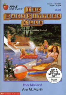 Poor Mallory! (The Baby-Sitters Club, #39) - Ann M. Martin