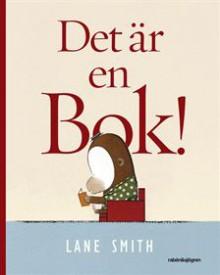 Det är en Bok! - Lane Smith, Suzanne Öhman