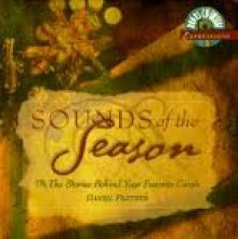 Sounds of the Season: The Stories behind Your Favorite Carols - Daniel Partner