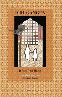 1001 gangen - Jeroen Van Haele, Myriam Kalaï