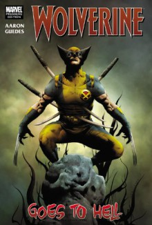 Wolverine, Vol. 1: Wolverine Goes to Hell - Jason Aaron,Renato Guedes