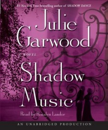 Shadow Music (Highlands' Lairds, #3) - Julie Garwood
