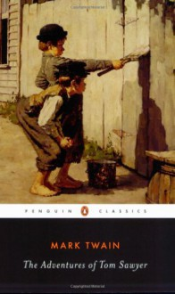 The Adventures of Tom Sawyer - Mark Twain, Guy Cardwell, John Seelye