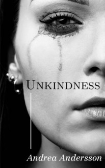 Unkindness - Andrea Andersson