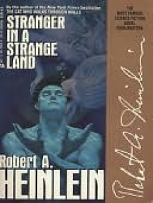 Stranger in a Strange Land (Remembering Tomorrow) - Robert A. Heinlein