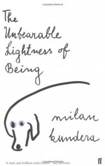 The Unbearable Lightness Of Being - Milan Kundera, Michel Henry Heim