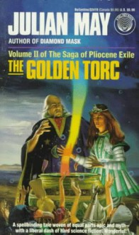 The Golden Torc - Julian May