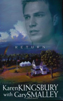 Return - Karen Kingsbury, Gary Smalley