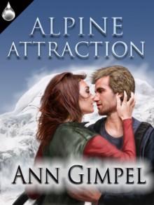 Alpine Attraction - Ann Gimpel