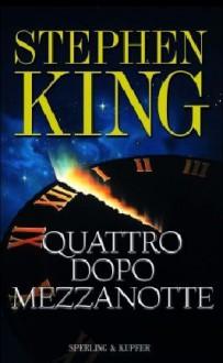 Quattro dopo mezzanotte - Stephen King
