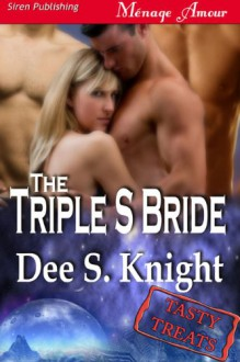 Triple S Bride - Dee S. Knight